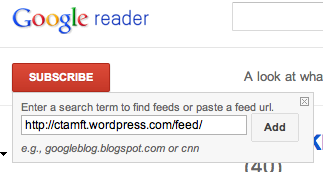 Subscribing to the CTAMFT blog using Google Reader`